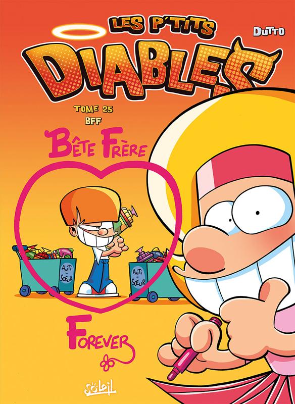 Les P'tits diables T25 : Bête Frère Forever (0), bd chez Soleil de Dutto, BenBK