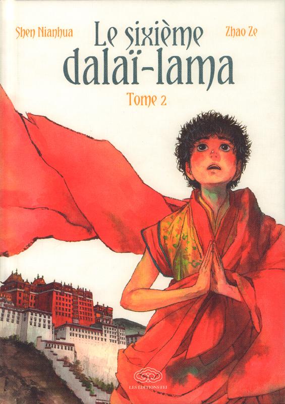 Le sixième Dalaï-Lama  T2, manga chez Les Editions Fei de Nianhua, Ze