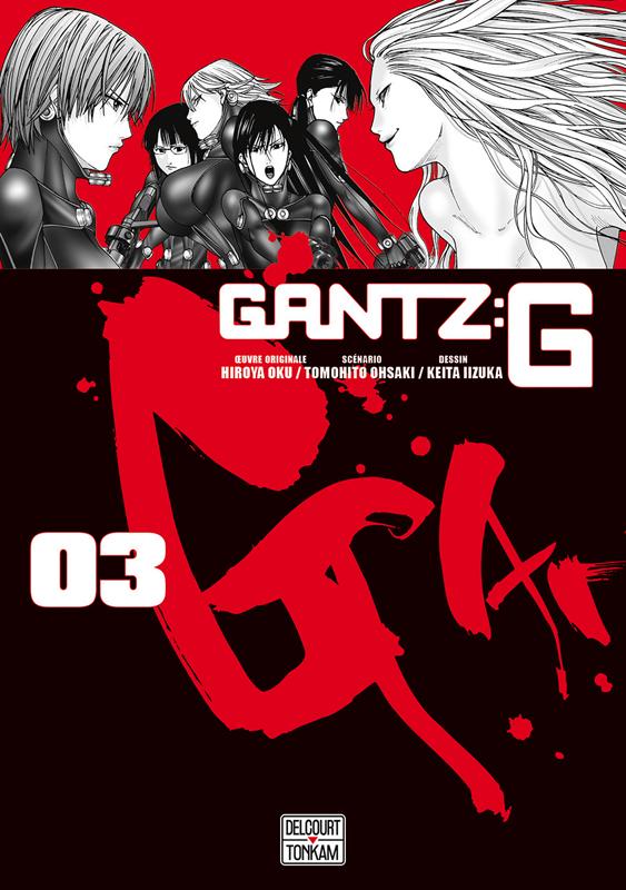 Gantz:G T3, manga chez Delcourt Tonkam de Oku, Iizuka