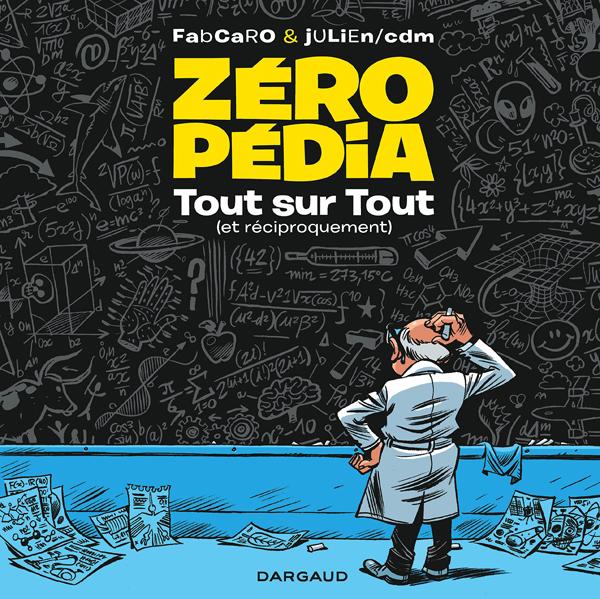 Zéropédia, bd chez Dargaud de Fabcaro, Julien/CDM