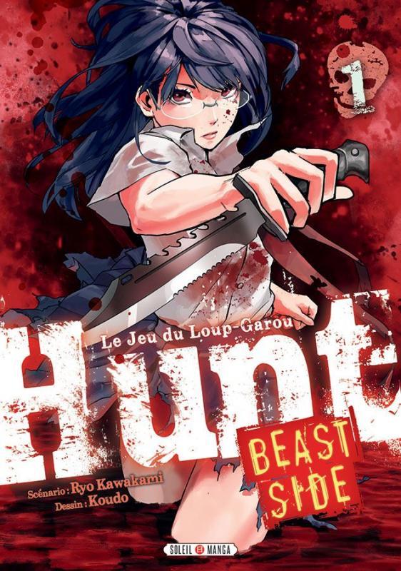 Hunt Le Jeu du Loup-Garou Beast side T1, manga chez Soleil de Kawakami, Koudo