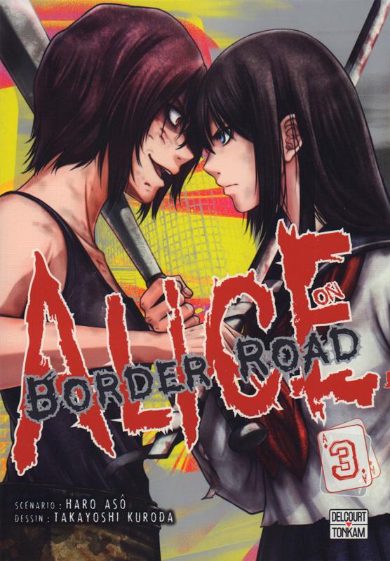 Alice on border road T3, manga chez Delcourt Tonkam de Haro, Kuroda
