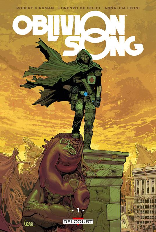Oblivion Song T1, comics chez Delcourt de Kirkman, De Felici, Léoni