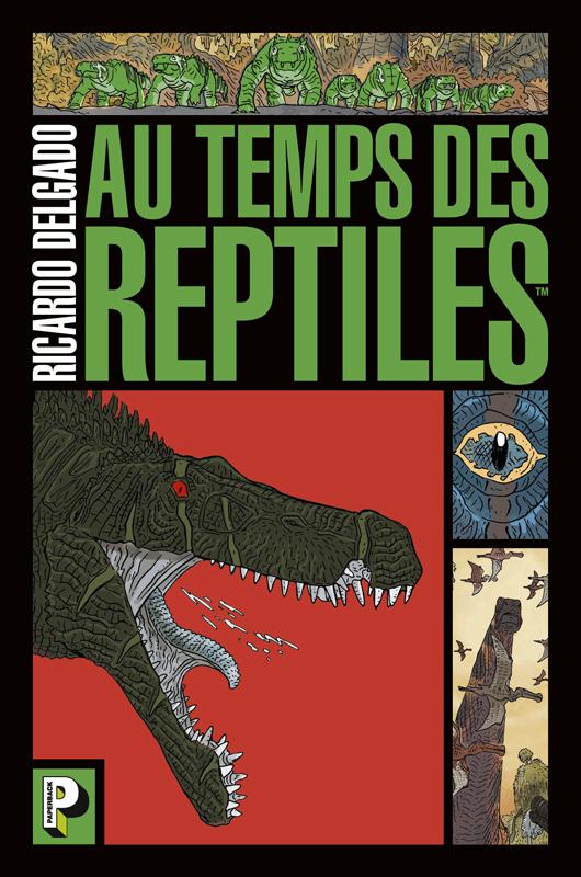 Au temps des reptiles, comics chez Casterman de Delgado