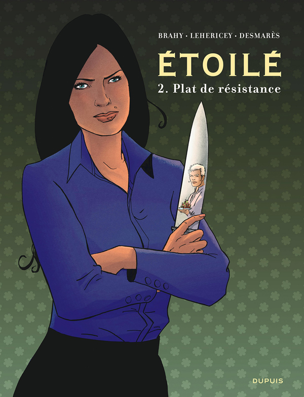 Etoilé T2 : Plat de résistance (0), bd chez Dupuis de Desmarès, Lehericey, Brahy, Denoulet