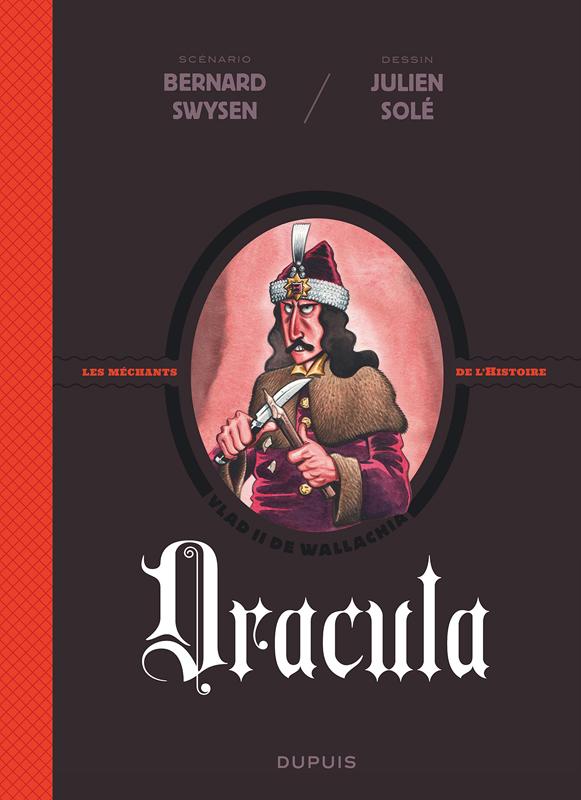 La Véritable histoire vraie T1 : Dracula (0), bd chez Dupuis de Swysen, Solé, BenBK