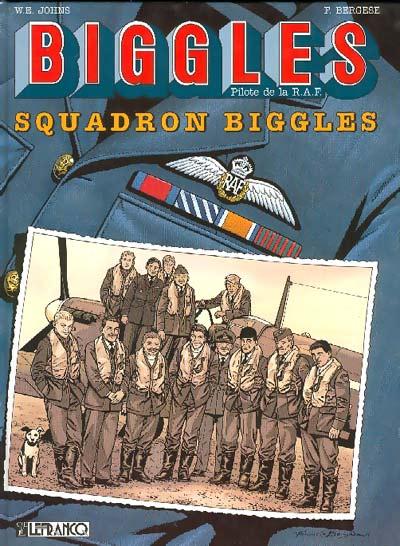 Biggles T6 : Squadron Biggles (0), bd chez Le Lombard de Bergèse