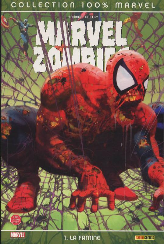 Marvel Zombies T1 : La famine (0), comics chez Panini Comics de Kirkman, Phillips, Chung, Suydam