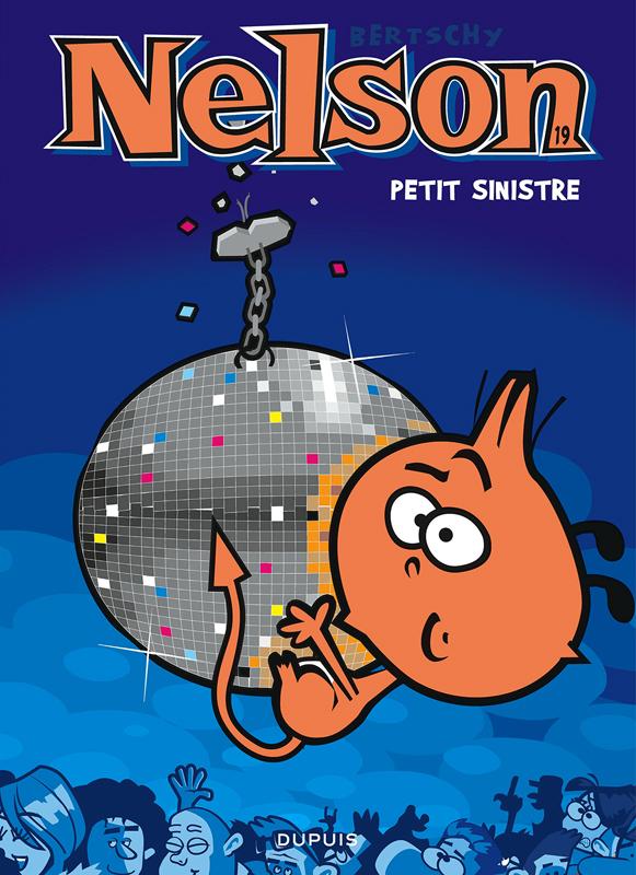 Nelson T19 : Petit sinistre (0), bd chez Dupuis de Bertschy