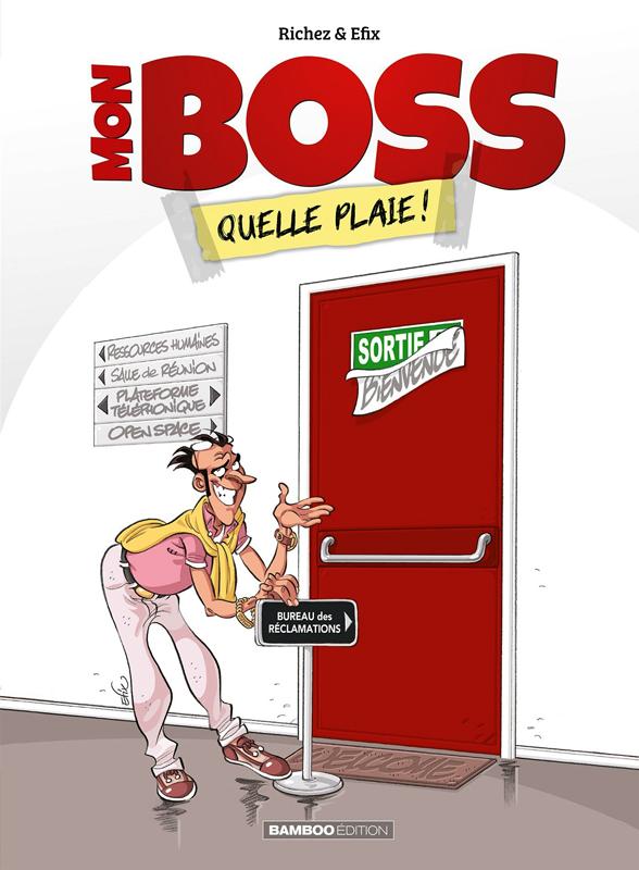 Mon boss T1 : Quelle plaie ! (0), bd chez Bamboo de Richez, Efix, Gregdizer