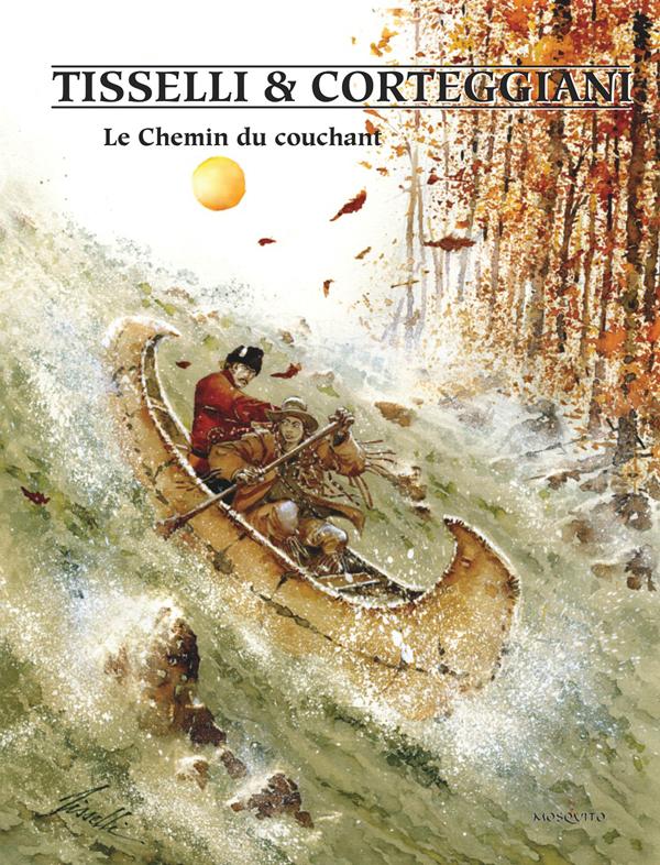 Le Chemin du couchant, bd chez Mosquito de Corteggiani, Tisselli