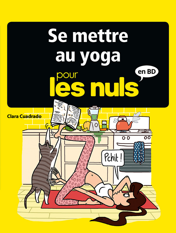 ... pour les nuls T9 : Se mettre au yoga (0), bd chez Delcourt de Clara
