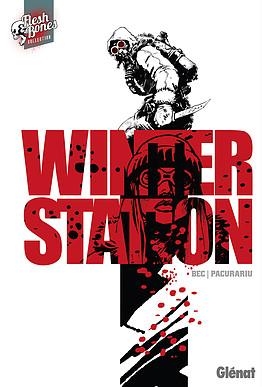Winter Station, comics chez Glénat de Bec, Pacurariu