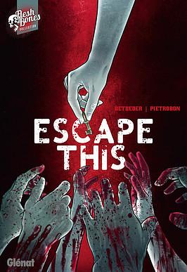 Escape This, comics chez Glénat de Betbeder, Pietrobon
