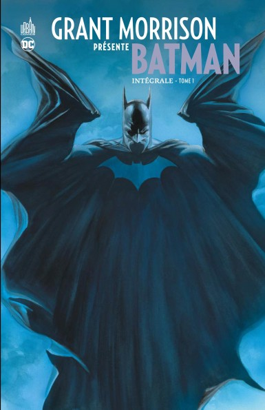 Grant Morrison présente Batman T1, comics chez Urban Comics de Morrison, Daniel, Williams III, Benjamin, Kubert, Major, Sinclair, Stewart, Ross