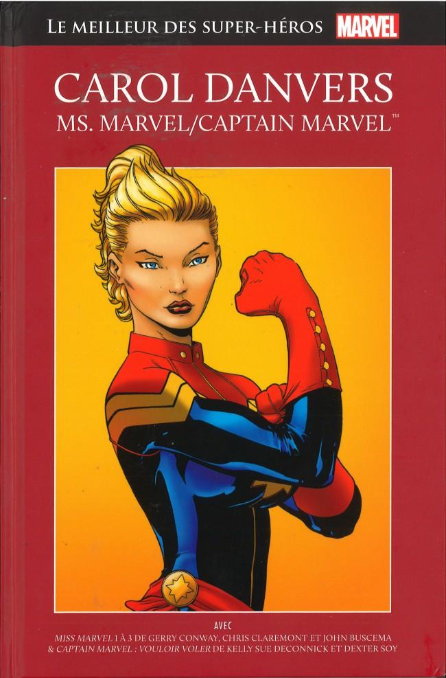 Marvel Comics : le meilleur des super-héros T18 : Carol Danvers : Ms Marvel/Captain Marvel (0), comics chez Hachette de Conway, Deconnick, Claremont, Soy, Rios, Buscema, Sinnott, Oliver, Warfield, Severin, Bellaire, Vancata