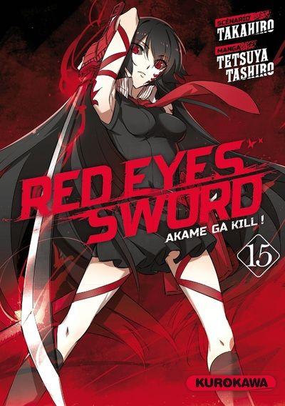 Red eyes sword - akame ga kill ! T15, manga chez Kurokawa de Takahiro, Tashiro