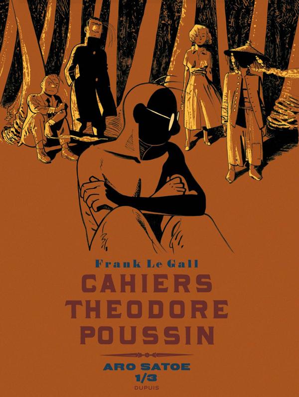 Théodore Poussin T14 : Cahiers - Aro Satoe (0), bd chez Dupuis de Le Gall