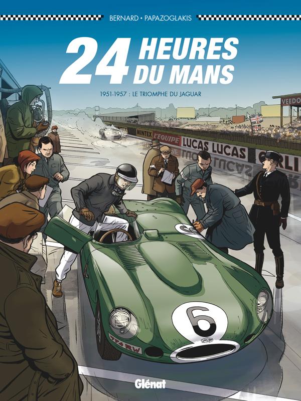 24 heures du Mans : 1951-1957 (0), bd chez Glénat de Bernard, Papazoglakis, Cinna