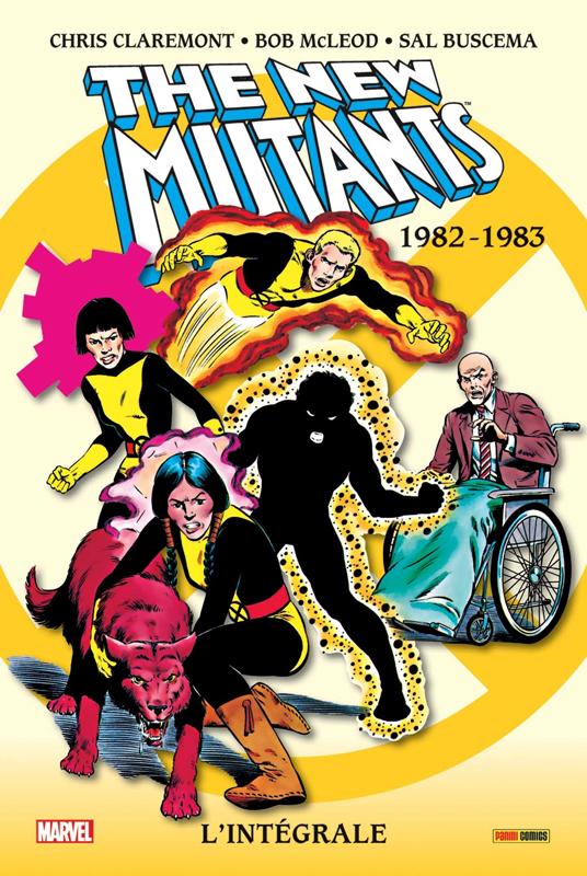 New Mutants - l'intégrale T1 : 1982-1983 (0), comics chez Panini Comics de Claremont, Buscema, Smith, McLeod, Kelleher, Roussos, Wein, Ziuko, Yanchus