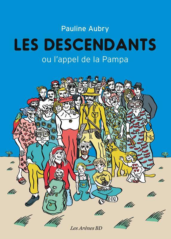Les Descendants, bd chez Les arènes de Aubry