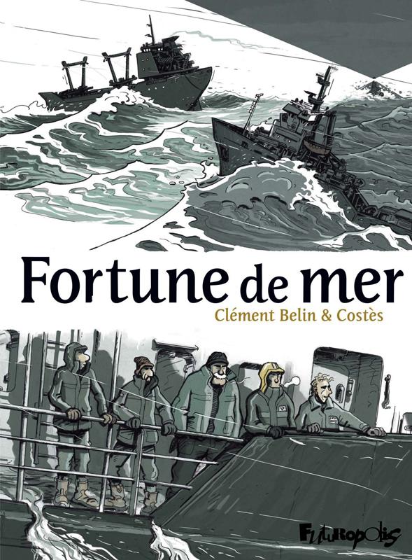 Fortune de mer, bd chez Futuropolis de Belin, Costès