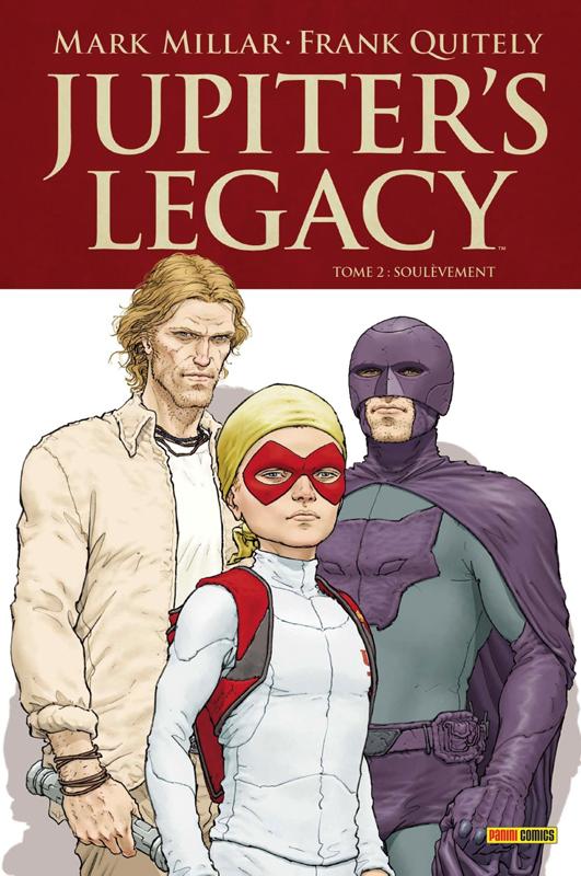 Jupiter's Legacy T2 : Soulèvement (0), comics chez Panini Comics de Millar, Quitely, Gho