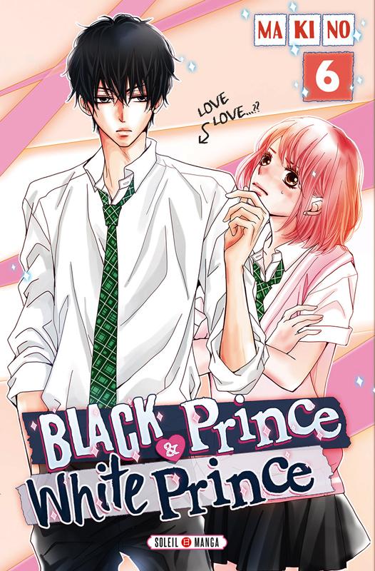 Black prince & white prince T6, manga chez Soleil de Makino