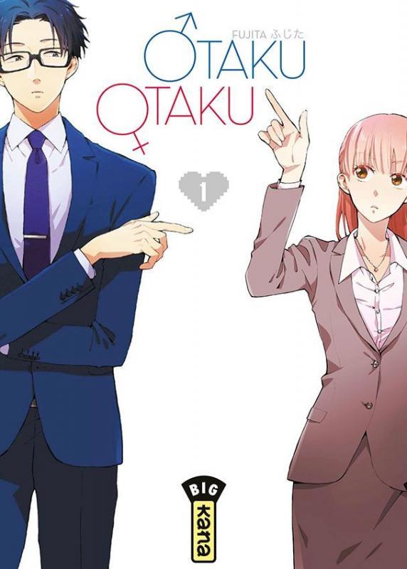 Otaku otaku T1, manga chez Kana de Fujita