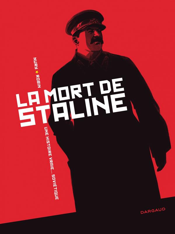 La mort de Staline, bd chez Dargaud de Nury, Robin
