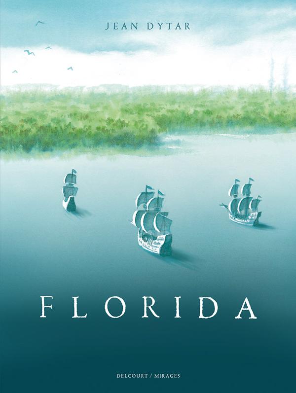 Florida, bd chez Delcourt de Dytar