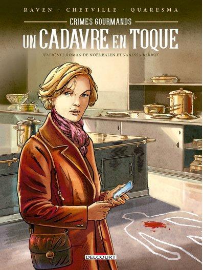 Crimes gourmands T2 : Un cadavre en toque (0), bd chez Delcourt de Raven, Chetville, Quaresma
