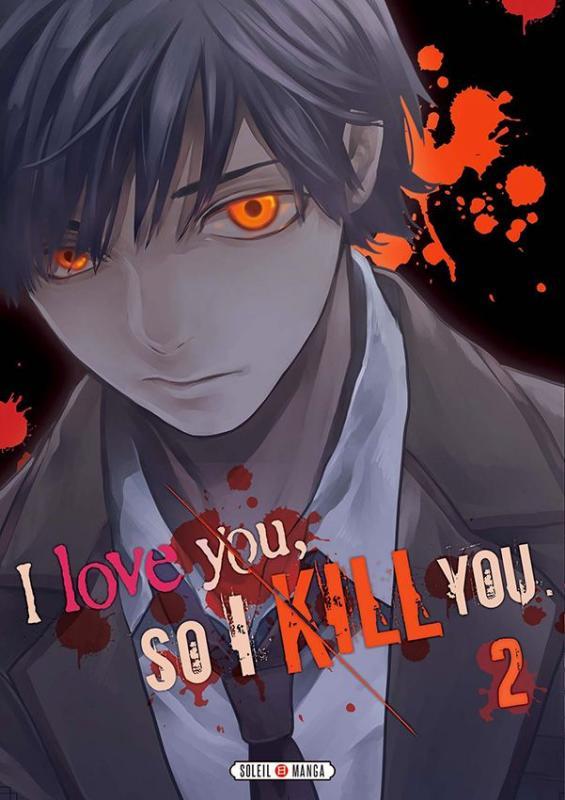 I love you so I kill you T2, manga chez Soleil de Kaname, Sakakibara