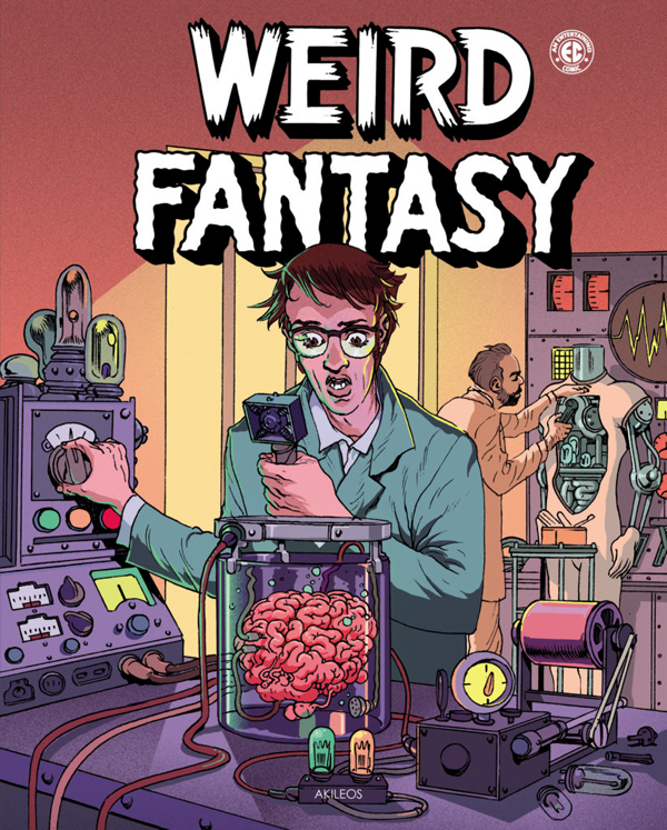 Weird Fantasy, comics chez Akileos de Gaines, Feldstein, Kurtzman, Fox, Kamen, Wood