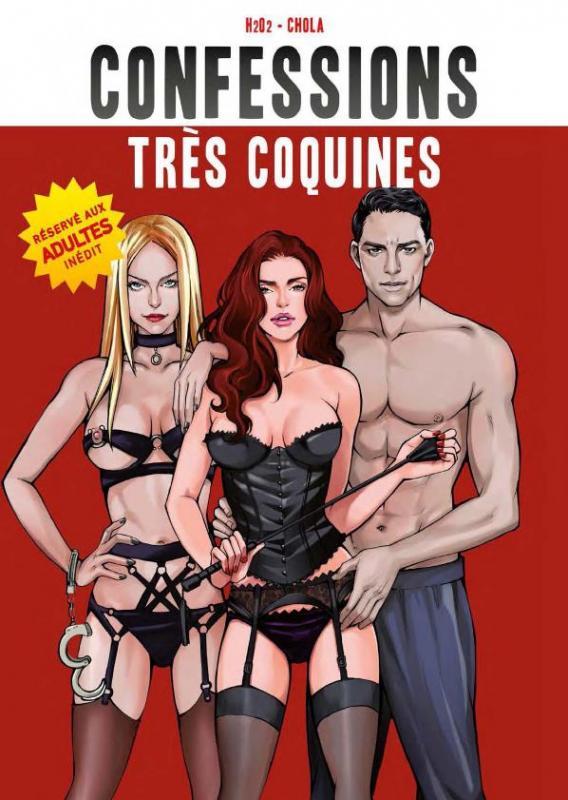 Confessions très coquines  : <span> Collectif</span> (0), bd chez Tapages Nocturnes de H202, Chola