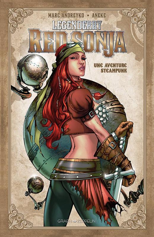 Legenderry T2 : Red Sonja  (0), comics chez Graph Zeppelin de Andreyko, Ramirez, Aneke, Studio Impacto, Benitez, Nunes