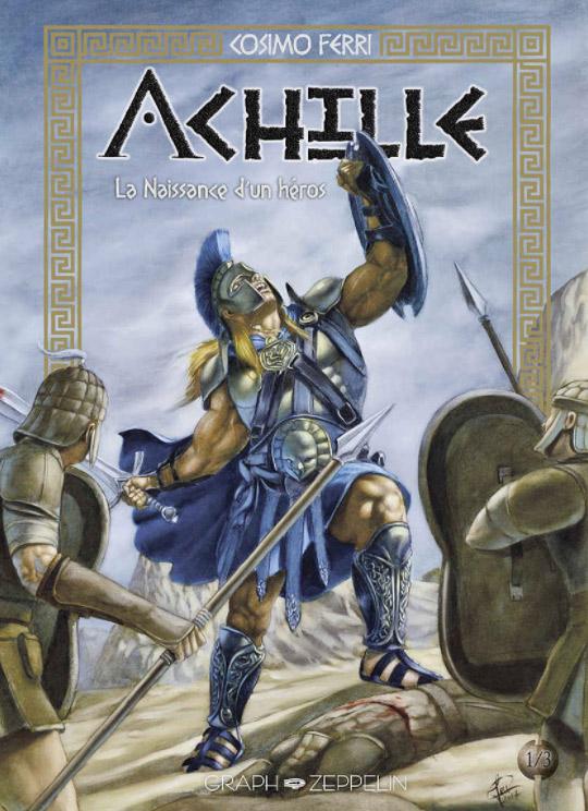 Achille : La naissance d'un héros  (0), bd chez Graph Zeppelin de Ferri