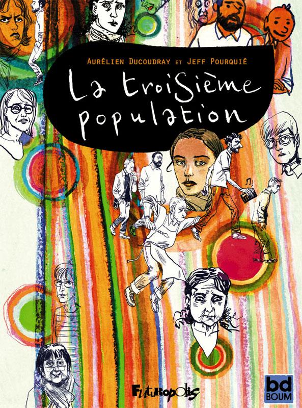 La Troisième population, bd chez Futuropolis de Ducoudray, Pourquié