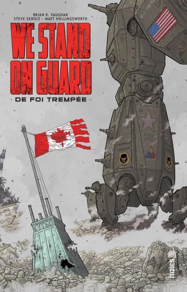 We stand on guard : De foi trempée (0), comics chez Urban Comics de Vaughan, Skroce, Hollingsworth