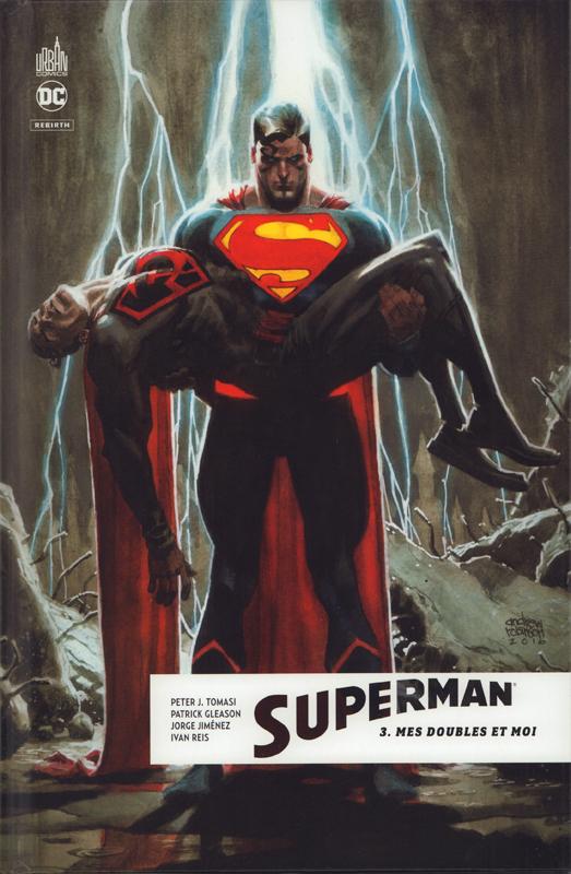 Superman Rebirth T3 : Mes doubles et moi (0), comics chez Urban Comics de Gleason, Tomasi, Benes, Jimenez, Mann, Daniel, Reis, Fiumara, Sook, Sanchez, Ribeiro, Stewart, Maiolo, Arreola, Robinson