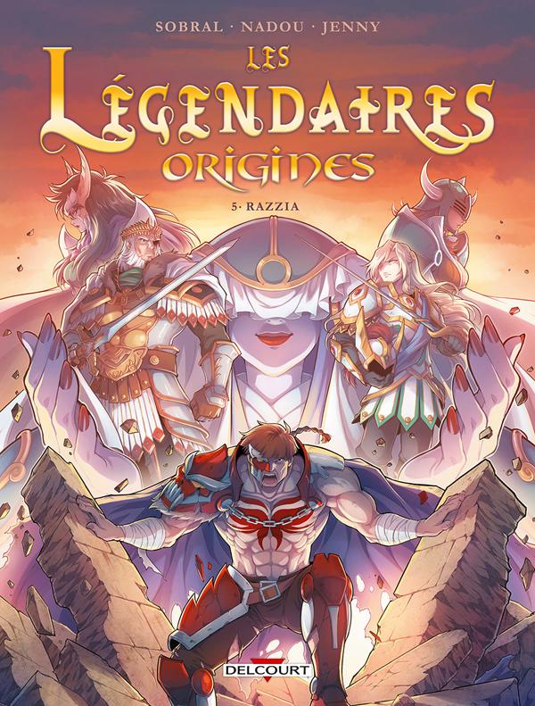 Les Légendaires - Origines T5 : Razzia (0), bd chez Delcourt de Sobral, Jenny, Nadou, Pop