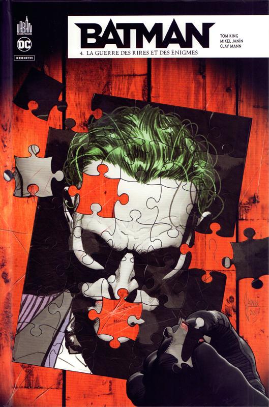 Batman Rebirth T4 : La guerre des rires et des énigmes (0), comics chez Urban Comics de King, Janin, Mann, Bellaire, Eltaeb, Chung