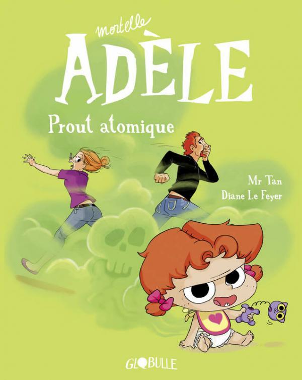Mortelle Adèle T14 : Prout atomique (0), bd chez Tourbillon de Mr Tan, le Feyer