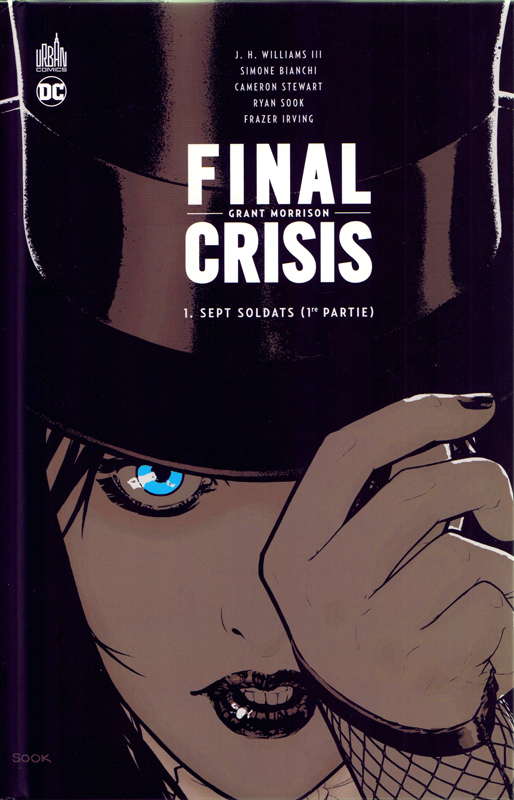 Final Crisis  T1 : Sept soldats (1re partie) (0), comics chez Urban Comics de Morrison, Williams III, Stewart, Bianchi, Irving, Sook, Stewart, Baumann, Eyring