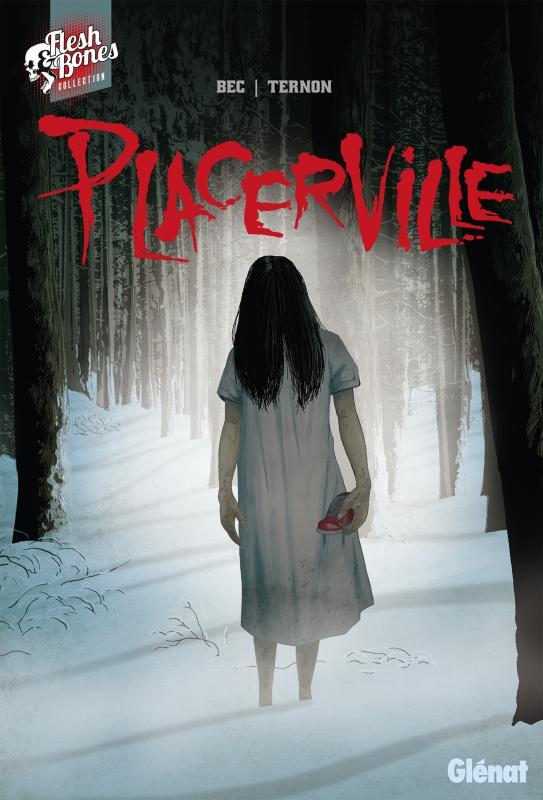 Placerville, comics chez Glénat de Bec, Ternon