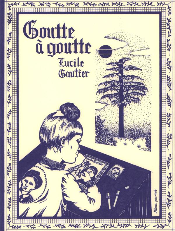 Goutte à goutte, bd chez Même pas mal Editions de Gautier