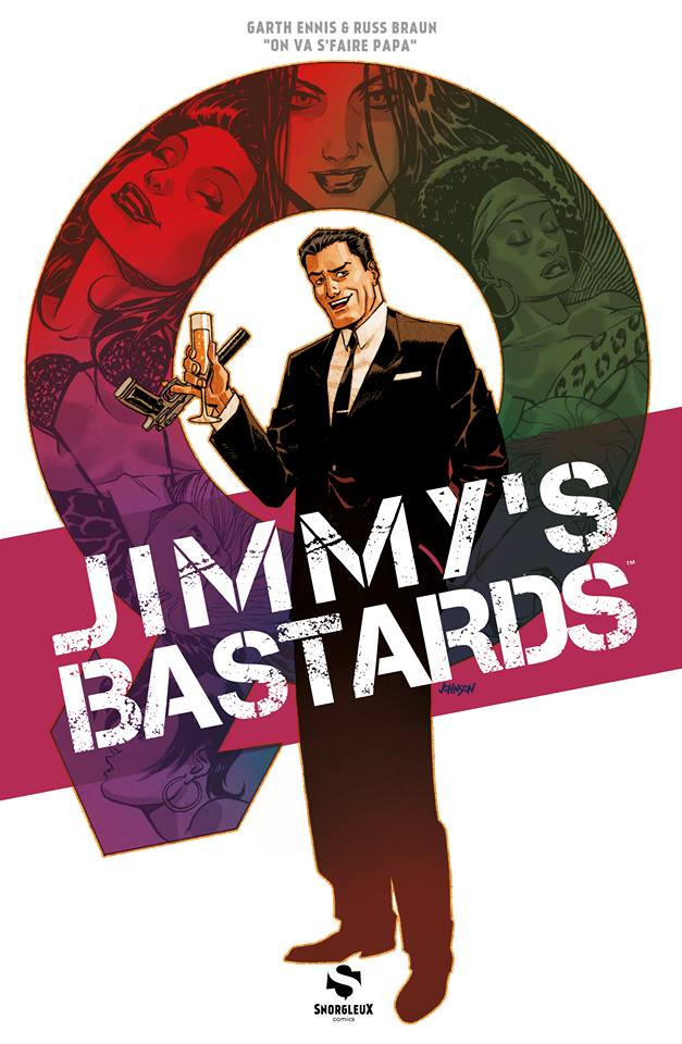 Jimmy's Bastards T1 : On va s'faire papa (0), comics chez Snorgleux de Ennis, Braun, Kalisz, Johnson