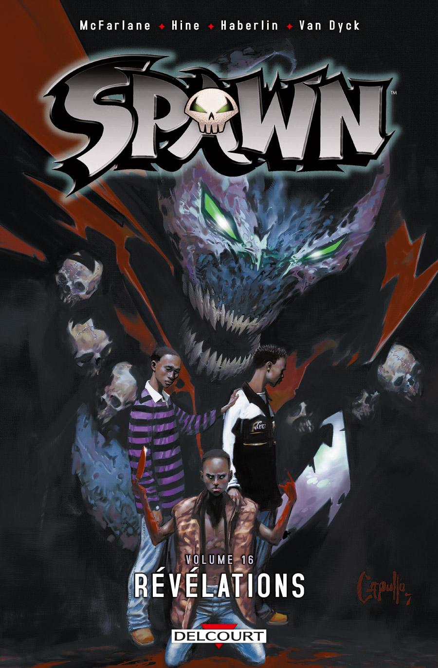 Spawn T16 : Révélations (0), comics chez Delcourt de Hine, McFarlane, Haberlin, Noora, Van Dyke, Troy, Capullo