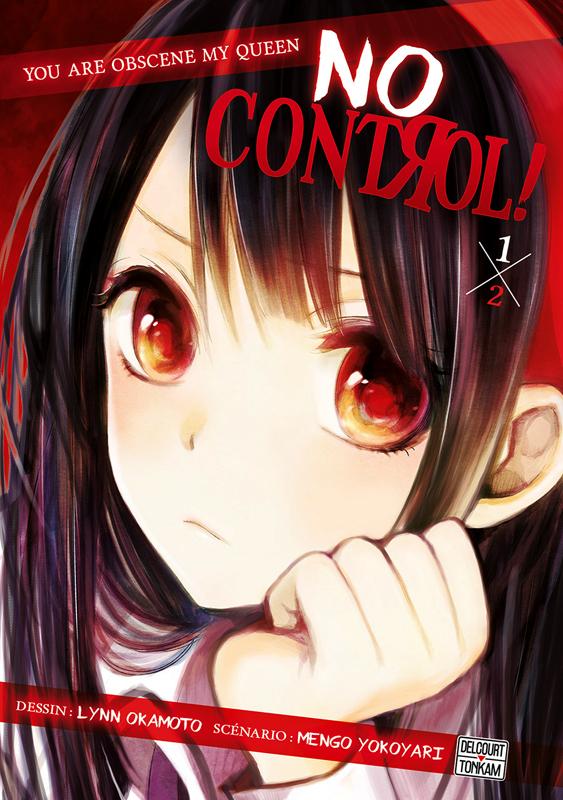 No control ! T1, manga chez Delcourt Tonkam de Yokoyari, Okamoto