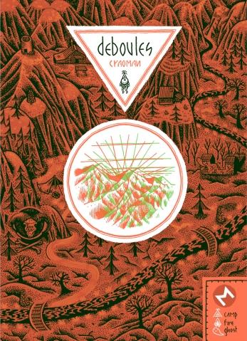 Deboules, bd chez Même pas mal Editions de Craoman